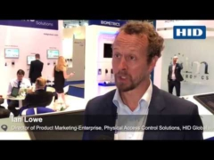 Ian Lowe Talks about the Unveiling of HID Location Services in Europe at IFSEC 2017